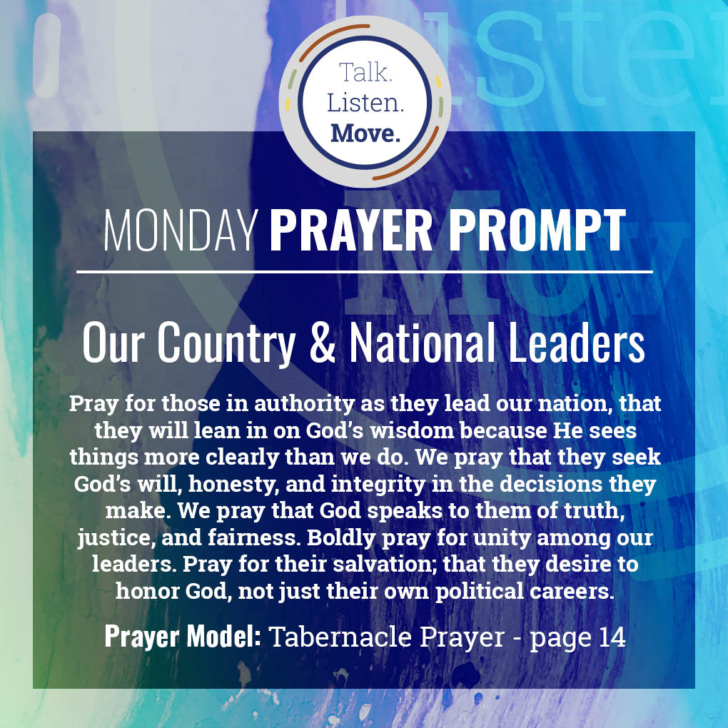 Monday - Pray for our Country & National Leaders