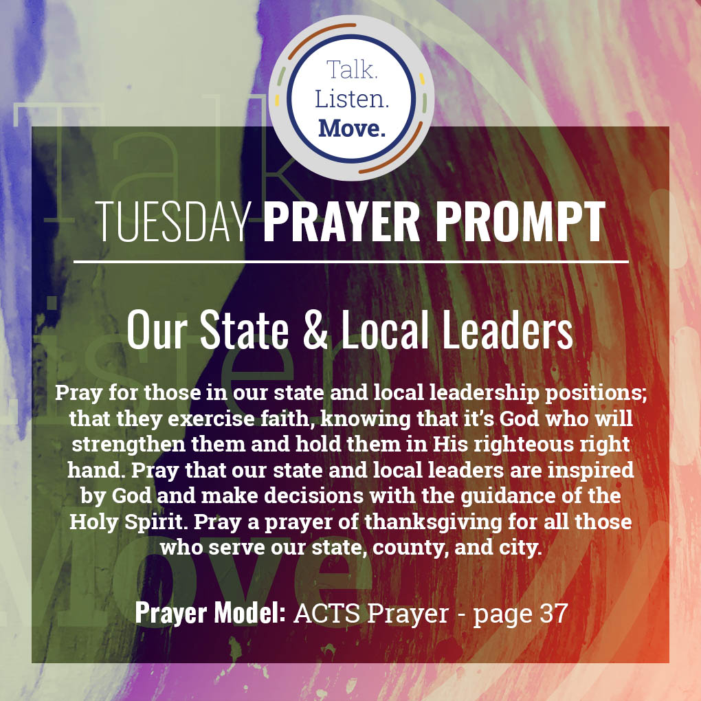 Tuesday - Pray for Our State and Local Leaders